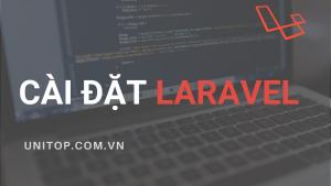 cai-dat-laravel-php-unitop