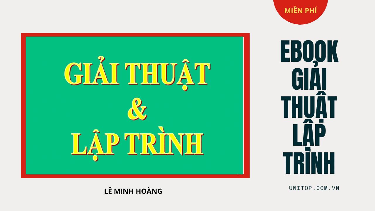Ebook-giai-thuat-lap-trinh-le-minh-hoang-unitop