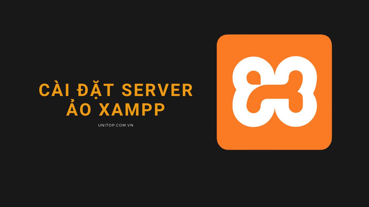 cai-dat-xampp-php-unitop